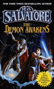 The Demon Awakens by R. A. Salvatore