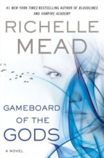 Gameboard of the Gods by Richelle Mead (June 4th)