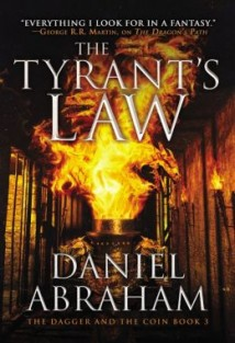 Tyrant's Law by Daniel Abraham