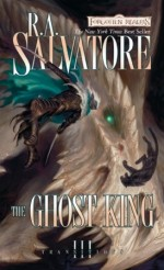 The Ghost King by R.A.Salvador