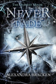 Never Fade by Alexandra Bracken