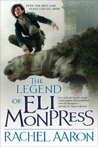 The Legend of Eli Monpress by Rachel Aaron