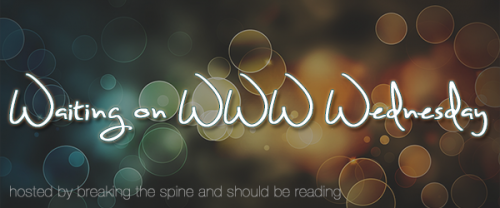 Waiting-on-WWW-Wednesday-Banner