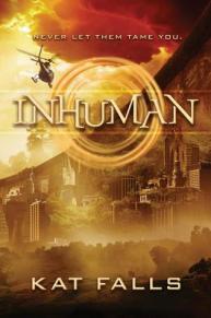 Inhuman by Kat F Falls