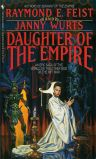 Daughter of the Empire by Raymond E. Feist and Janny Wurts
