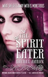 The Spirit Eater by Rachel Aaron