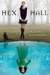 Hex Hall by Rachel Hawkins