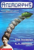 The Invasion by K. A. Applegate