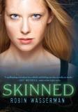Skinned by Robin Wasserman