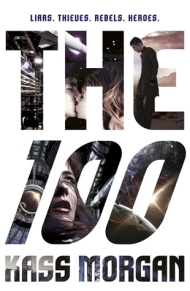 The 100 by Cass Morgan