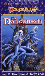 The Dargonesti by Paul Thompson and Tonya Cook