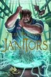 The Janitors by Tyler Whitesides