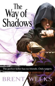 Way of Shadows by Brent weeks
