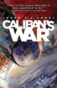 Caliban's War by James S. A. Corey