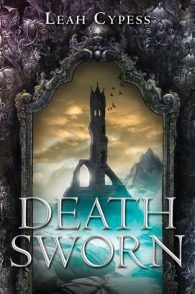 Death sworn by Leah Cypress