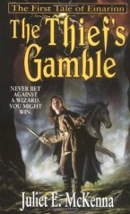 Thief's Gamble by Juliet E. McKenna
