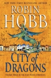 City of Dragons by Robin Hobb