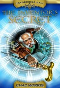 The Inventor's Secret by Chad Morris