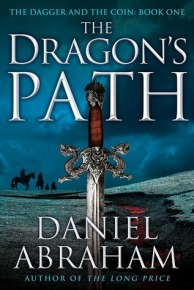 Dragon's Path by Daniel Abraham