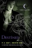 Destined by P.C. and Kristin Cast