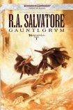 Gauntlygrym by R.A. Salvatore