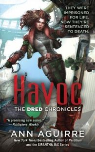 Havoc by Ann Aguirre