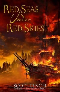 Red Seas Under Read Skies by Scott Lynch
