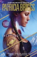 Shifting Shadows by Patricia Briggs
