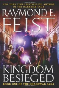 A Kingdom Besieged by Raymond E. Feist