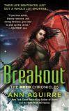Breakout by Ann Aguirre
