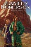 Sword-Bound by Jennifer Roberson