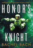 Honor's Knight by Rachel Bach