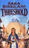 Threshold by Sara Douglass