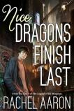 Nice Dragons Finish Last by Rachel Aaron