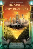 Under the Empyrian Sky by Chuck Wendig