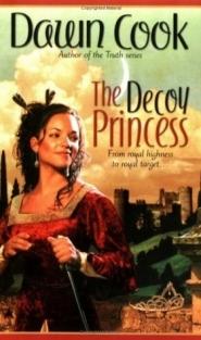 Decoy Princess by Dawn Cook