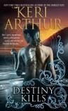 Destiny Kills by Keri Arthur