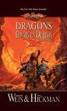 Dragons of Dwarven Depths by Magaret Weis and Tracy Hickman