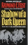 Shadow of a Dark Queen by Raymond E. Feist