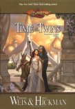 Time of Twins by Margaret Weis and Tracy Hickman
