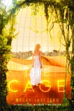 The Cage by Megan Shepperd