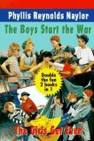 The Boys Start the War... by Phyllis Reynolds Naylor