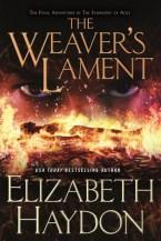 Weaver's Lament by Elizabeth Haydon