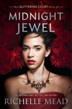 Midnight Jewel by Richelle Mead