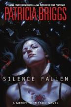 [March 7, 2017] Silence Fallen by Patricia Briggs