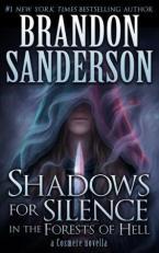 Shadows for Silence by Brandon Sanderson