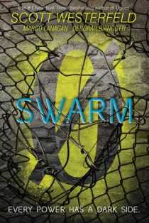 Swarm by Scott Westerfeld & Co.