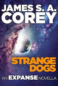 Stange Dogs by James S.A. Corey