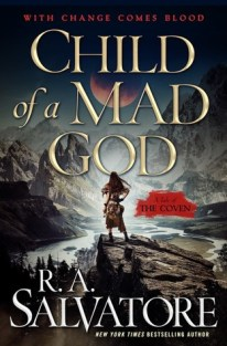 Child of a Mad God by R.A. Salvatore