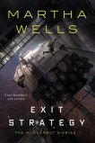 [October 2, 2018] Exit Strategy by Martha Wells
